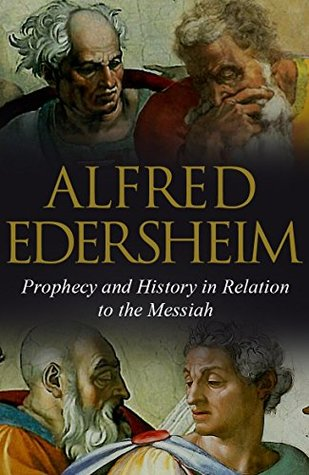Prophecy and History in Relation to the Messiah