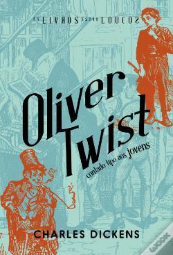 Oliver Twist  (Os Livros Estão Loucos #8)