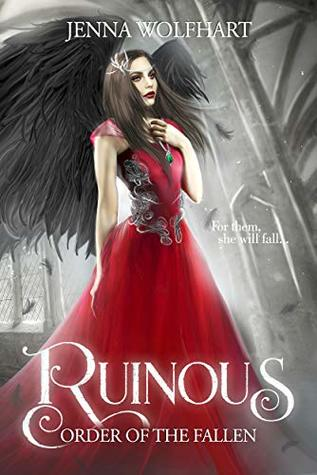 Ruinous (Order of the Fallen #1)