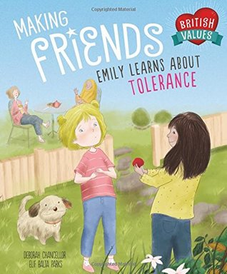 Making Friends: Emily learns about tolerance