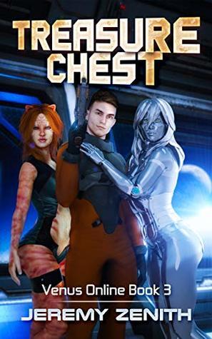 Treasure Chest: A LitRPG Sci-Fi Harem Adventure (Venus Online Book 3)