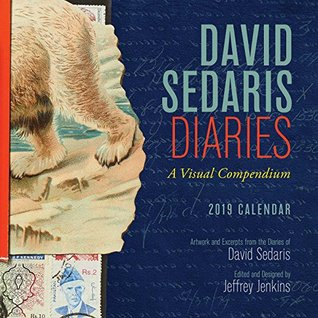 David Sedaris Diaries 2019 Wall Calendar