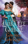 Governess Gone Rogue (Dear Lady Truelove, #3)