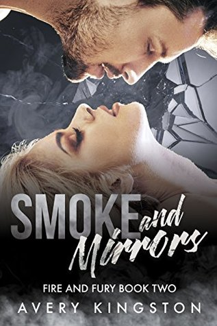 Smoke and Mirrors (Fire and Fury Book Two)