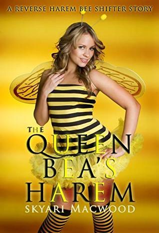 The Queen Bea's Harem by Skyari MacWood