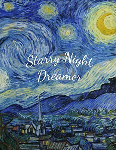 Starry Night Dreamer: Vincent van Gogh (Notebook, Sketchbook, Journal)