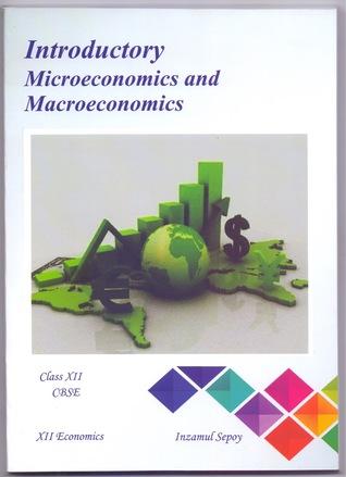 Introductory Microeconomics and Macroeconomics