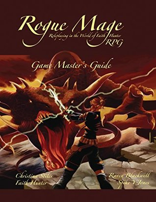 The Rogue Mage RPG Game Master's Guide