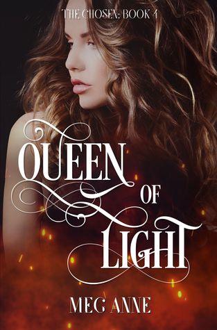 Queen of Light (The Chosen #4)