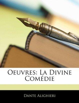 Oeuvres: La Divine Comedie
