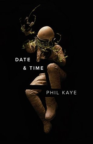 Date & Time by Phil Kaye