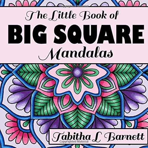 The Little Book of BIG SQUARE Mandalas: Adult Coloring Book (Volume 1)
