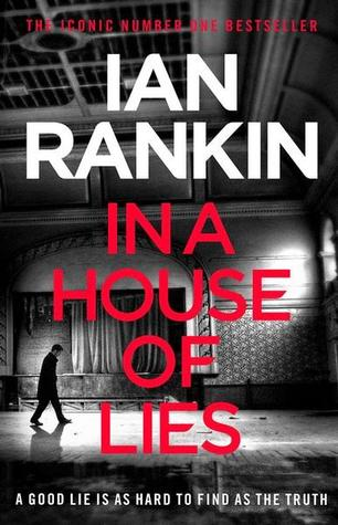 In a House of Lies (Inspector Rebus, #22)