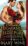 Between a Highlander and a Hard Place (Highland Weddings, #5)
