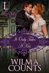 It Only Takes a Kiss (Once Upon a Bride, #2)