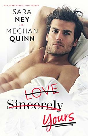 Love Sincerely Yours (Sara Ney y Meghan Quinn)
