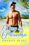 Another Day In Paradise: A Steamy BWWM Romance