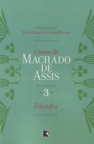 Contos de Machado de Assis - Volume 3