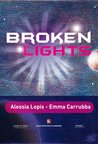 Broken Lights by Alessia Lopis