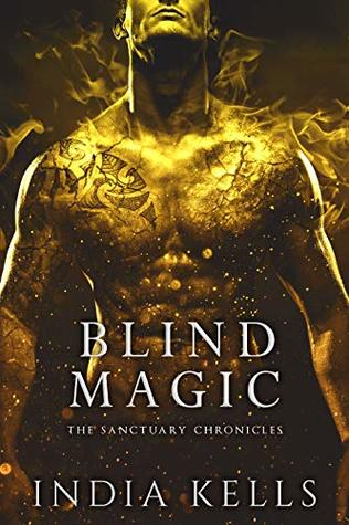 Blind Magic (The Sanctuary Chronicles #2)