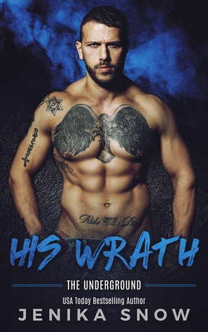 His Wrath (Underground, #2)