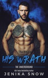 His Wrath (Underground, #2)