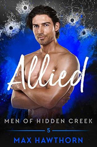 Allied (Men of Hidden Creek - Season 2, #5)
