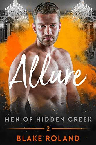 Allure (Men of Hidden Creek - Season 2, #2)