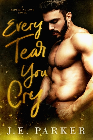 Every Tear You Cry (Redeeming Love #4)