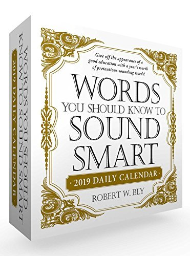 Words You Should Know to Sound Smart 2019 Daily Calendar