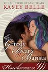 The Grizzly Bear's Barista (Shifters of Sanctuary #3)