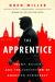The Apprentice by Greg    Miller