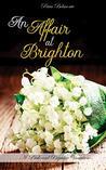 An Affair at Brighton: A Pride and Prejudice Variation
