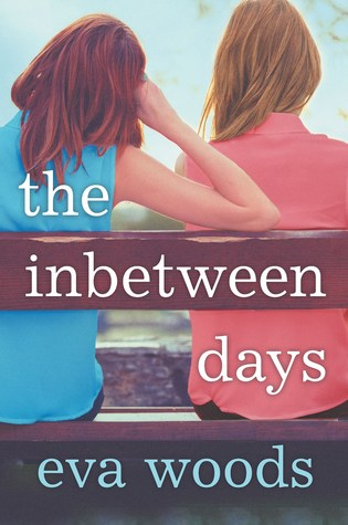 The Inbetween Days by Eva Woods