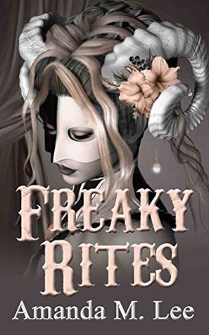 Freaky Rites (A Mystic Caravan Mystery, #6)