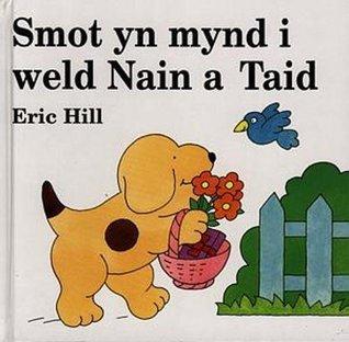 Smot yn Mynd i Weld Nain a Taid