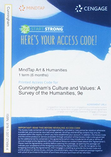 Mindtap Art & Humanities, 1 Term (6 Months) Printed Access Card for Cunningham/Reich/Fichner-Rathus' Culture and Values: A Survey of the Humanities, 9th