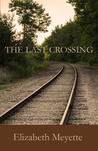 The Last Crossing (Finger Lakes Mystery #4)