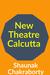New Theatre Calcutta by Shaunak Chakraborty