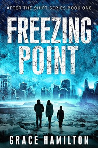 Freezing Point (After the Shift Book 1)