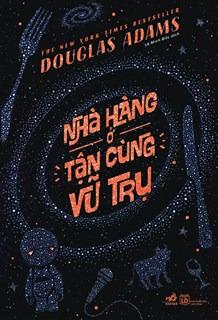 Nhà Hàng Ở Tận Cùng Vũ Trụ (Hitchhiker's Guide to the Galaxy, #2)