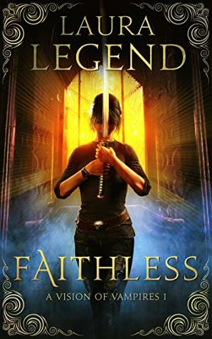 Faithless by Laura Legend