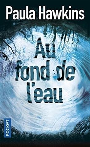 Au fond de l'eau [ Into the Water ]