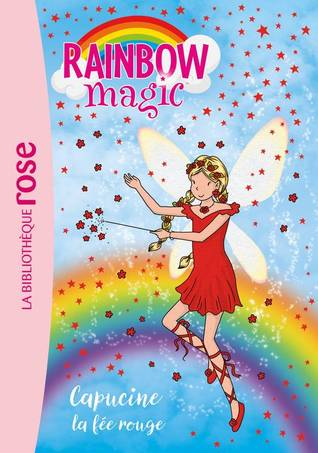 Capucine, la fée rouge (Rainbow Magic #1)
