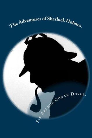 The Adventures of Sherlock Holmes.