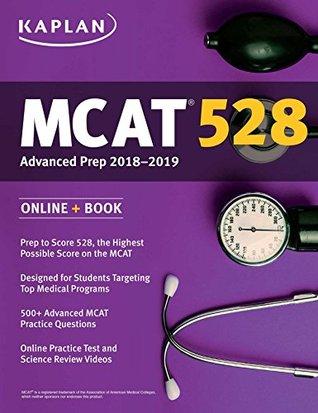 MCAT 528 Advanced Prep 2018-2019: Online + Book