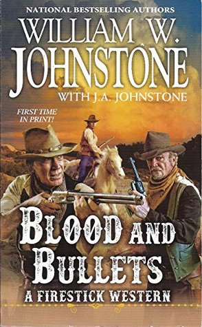 Blood and Bullets (Firestick, #2)