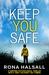 Keep You Safe by Rona Halsall