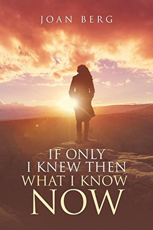 If Only I Knew Then What I Know Now: A Journey of Learning