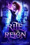 Rite to Reign: A Limited Edition Fantasy Collection